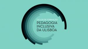 CICLOS DE FORMACAO Pedagogia Inclusiva da ULiboa